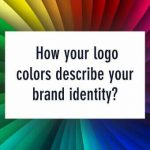 How your logo colors describe your brand identity?